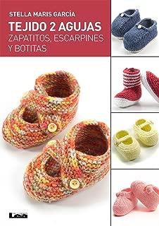 Tejido 2 agujas, zapatitos, escarpines y botitas (Spanish Edition)