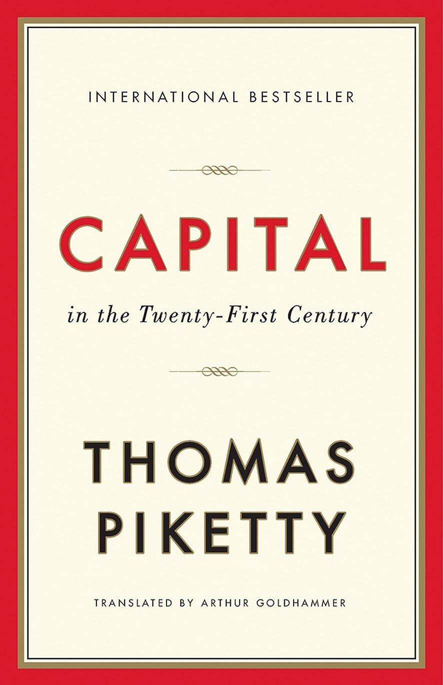 人気のフルーティー自発的Capital in the Twenty-First Century (English Edition)