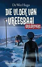 Grilgrypers 1: Die vloek van Vreesbaai (Afrikaans Edition)