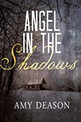Angel in the Shadows Kindle Edition