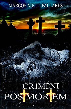 Crimini Post Mortem: Quando la morte precede il crimine.