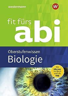 Fit fürs Abi. Biologie Oberstufenwissen: 1