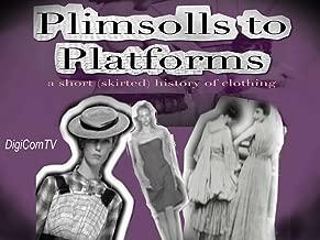 Plimsolls To Platforms - A Short History of Fashion