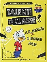 Talenti di classe. Le disavventure di un giovane Papero