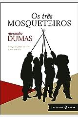 Os três mosqueteiros: edição comentada e ilustrada (Clássicos Zahar) eBook Kindle
