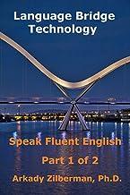 Language Bridge Technology: Speak Fluent English
