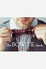 The Bow Tie Book Hardcover