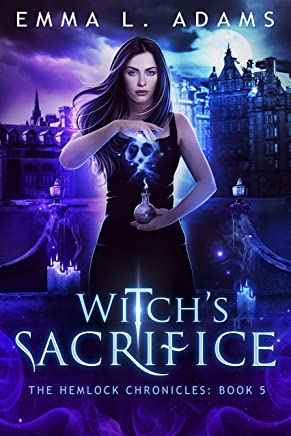 Witch's Sacrifice (The Hemlock Chronicles Book 5) (English Edition)