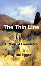 The Thin Line--A Story of Friendship