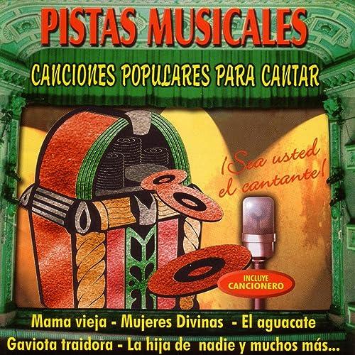 Pistas Musicales - Canciones Populares Para Cantar