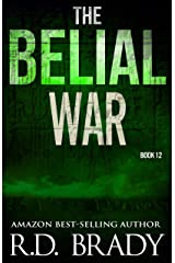 The Belial War (The Belial Series Book 12) Kindle Edition