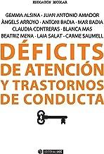 Déficits de atención y transtornos de conducta (Manuales) (Spanish Edition)