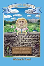 Trumpty Dumpty: A Parody Is On The Loose, Trump's Invaded Mother Goose; A Chronicle Of Trumpty Times, Reimagined In Classic Rhymes