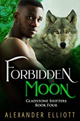 Forbidden Moon: An MM gay paranormal romance (Gladstone Shifters Book 4) Kindle Edition