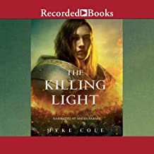The Killing Light: The Sacred Throne, Book 3