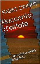 Racconto d'estate: ...accadrà quando accadrà... (Italian Edition)