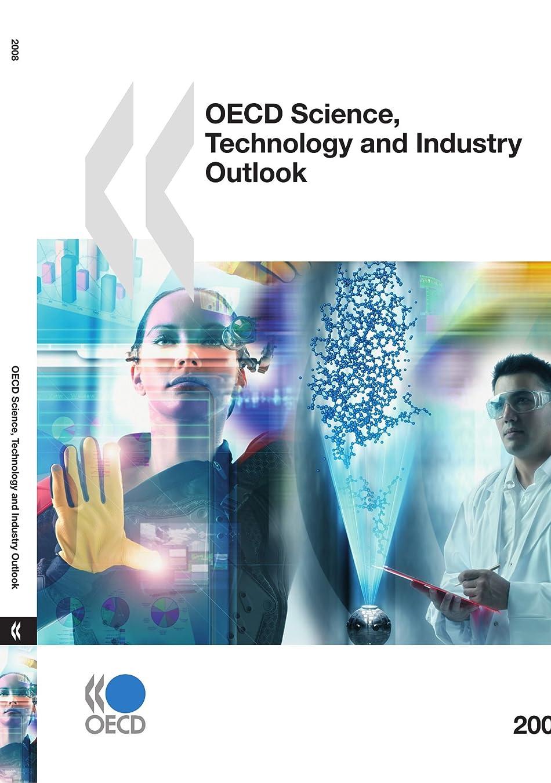 苦行ホスト隔離するOECD Science, Technology and Industry Outlook 2008 (OECD Science, Technology & Industry Outlook)