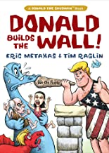 Donald Builds the Wall (Donald the Caveman)