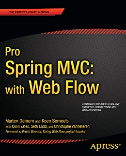 Pro Spring MVC: With Web Flow (Expert's Voice in Spring) (English Edition)