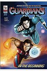 Guardians Vol.1 Kindle Edition