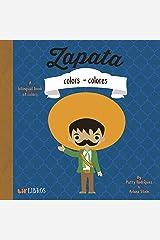 Zapata: Colors / Colores: A Bilingual Book of Colors Kindle Edition