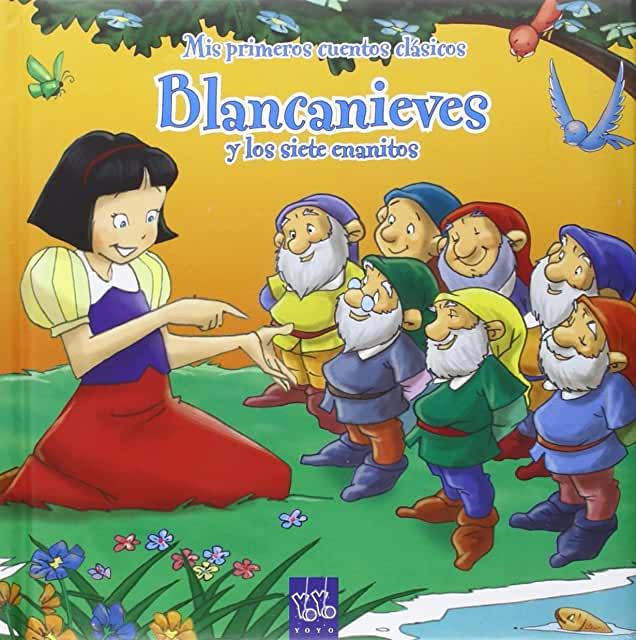 Snow White and the seven dwarfs = Blancanieves y los siete enanitos : English - Spanish / translated by Ivan Chincoya. cover