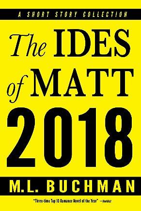The Ides of Matt 2018 (English Edition)