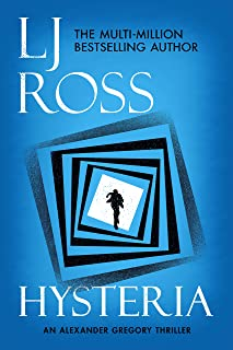 Hysteria: An Alexander Gregory Thriller (The Alexander Gregory Thrillers Book 2)