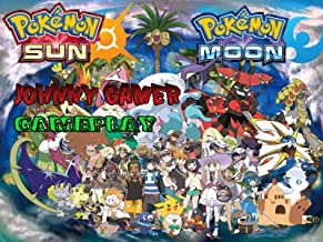 Pokemon Sun and Moon Gameplay - Johnny Gamer