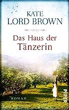 Das Haus der Tänzerin: Roman (German Edition)