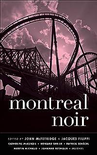 Montreal Noir (Akashic Noir) (English Edition)