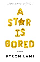 A Star Is Bored: A Novel