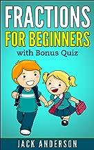Fractions for Beginners: with Bonus Quiz