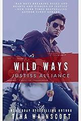 Wild Ways (Justiss Alliance Book 2) Kindle Edition