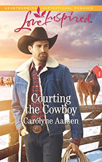 Courting The Cowboy (Mills & Boon Love Inspired) (Cowboys of Cedar Ridge, Book 1) (English Edition)