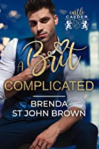 A Brit Complicated: A sexy office romance (Castle Calder Book 3)