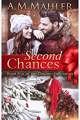 Second Chances: Book 5 of the Grayson Falls Series Kindle Edition
