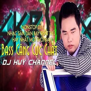 Nonstop Nhac San Dan Bay That Thu Hay Nhat Moi Thoi Dai Bass Cang Cuc Chat