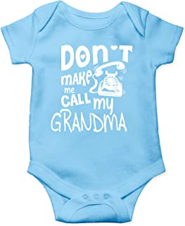 Don't Make Me Call My Grandma - I Love My Grandmother - Cute One-Piece Infant Baby Bodysuit