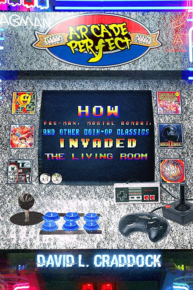 子供っぽい望遠鏡に関してArcade Perfect: How Pac-Man, Mortal Kombat, and Other Coin-Op Classics Invaded the Living Room (English Edition)