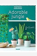 Adorable Jungle (Atelier crochet) Format Kindle