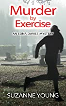 Murder by Exercise: An Edna Davies Mystery (Edna Davies Mysteries Book 7)
