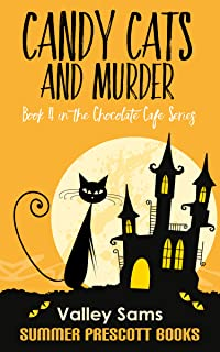 Candy Cats and Murder (The Chocolate Cafe Series Book 4)