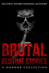 Brutal Bedtime Stories: A Supernatural Horror Story Collection (Haunted Library) Kindle Edition