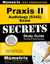 Praxis II Audiology (0342) Exam Secrets Study Guide: Praxis II Test Review for the Praxis II: Subject Assessments