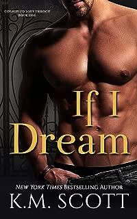 If I Dream (Corrupted Love Trilogy Book 1)