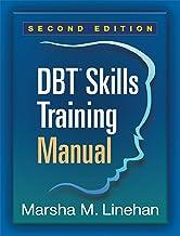 DBT® Skills Training Manual, Second Edition