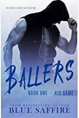 Ballers: His Game (Ballers Series Book 1) Kindle Edition