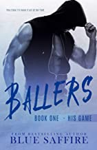 Ballers: His Game (Ballers Series Book 1)