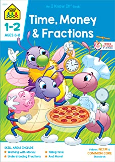 School Zone - Time, Money & Fractions Workbook - 64 Pages, Ages 6 to 8, 1st Grade, 2nd Grade, Math, Equal Parts, Adding Mo...